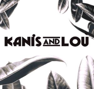 KANIS & LOU